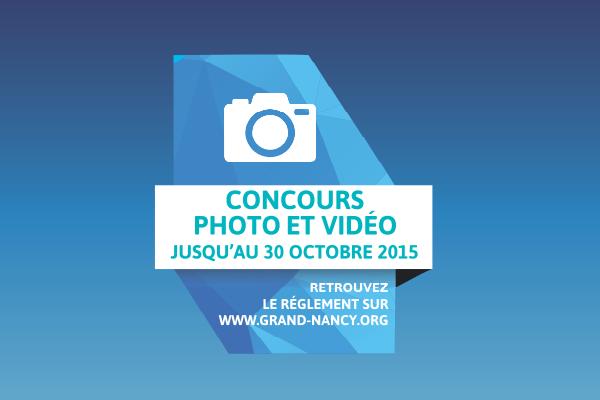 Concours photo / vidéo du Grand Nancy