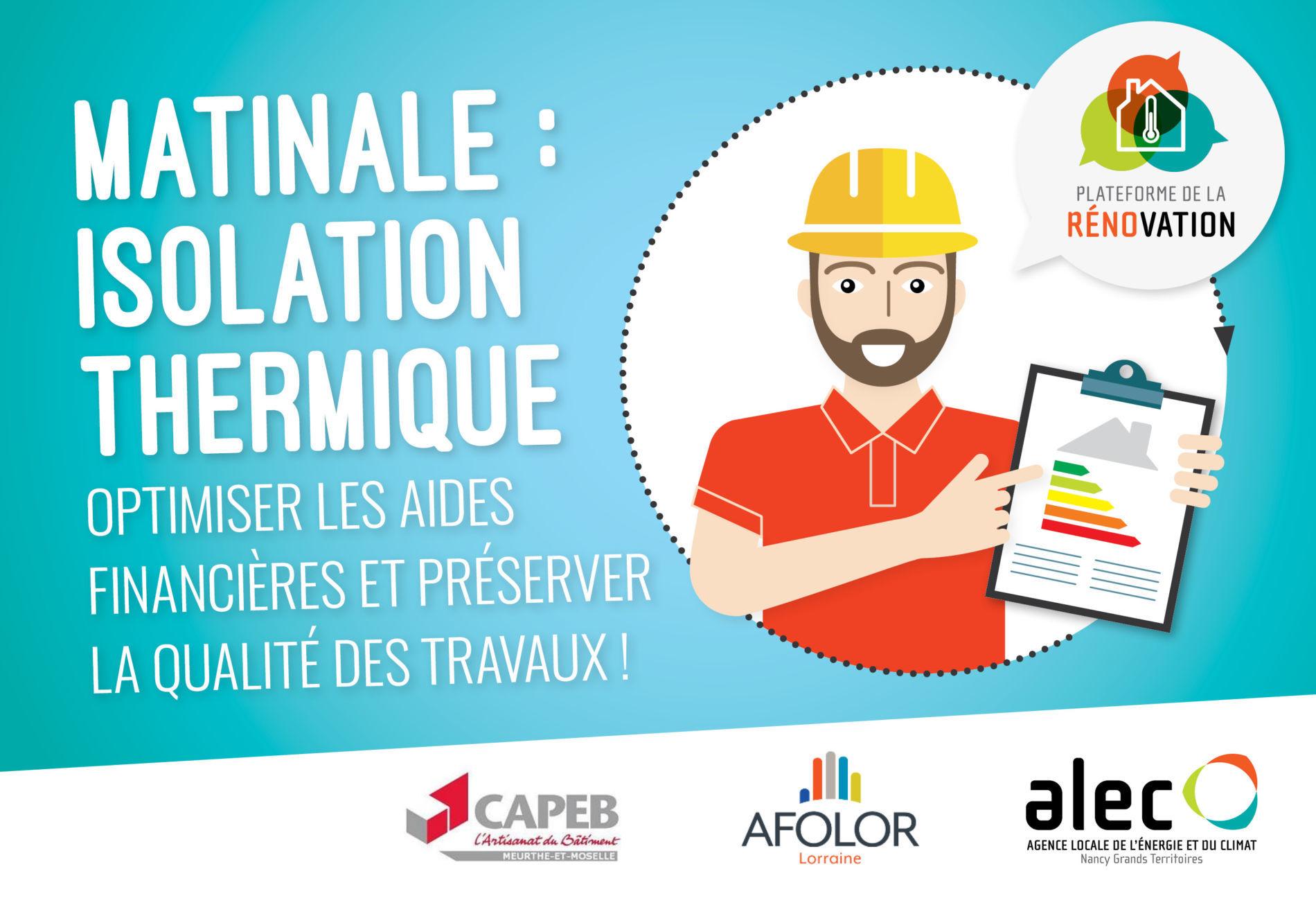 MATINALE PROS : isolation thermique, optimiser les aides financières et préserver la qualité des travaux !